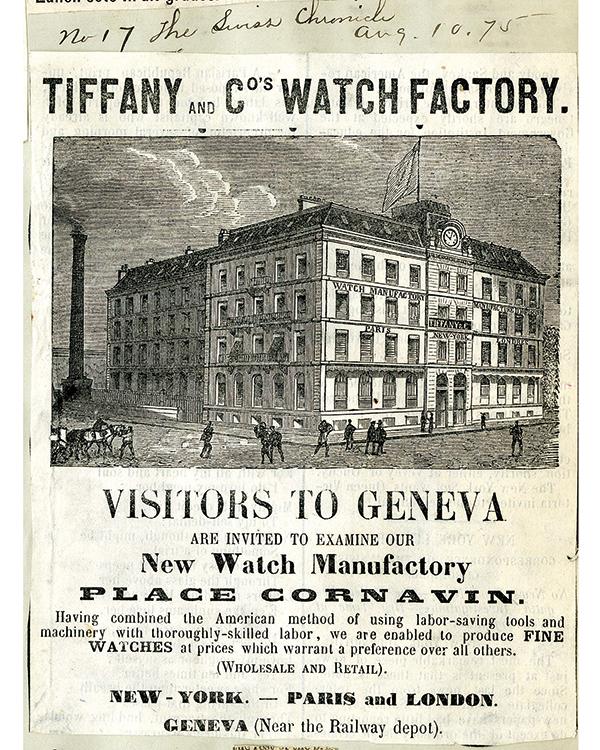 1874年、ティファニーがスイスのジュネーブに広大な時計作りのための工場兼リテールセンターをオープンさせた当時の新聞広告。 Photo Credit: Courtesy of the Tiffany & Co. Archives